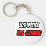 Half Doctor...Half Superhero Keychains