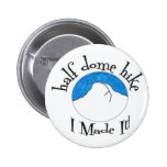 """Half Dome Hike """"I Made It!"""" Button"""
