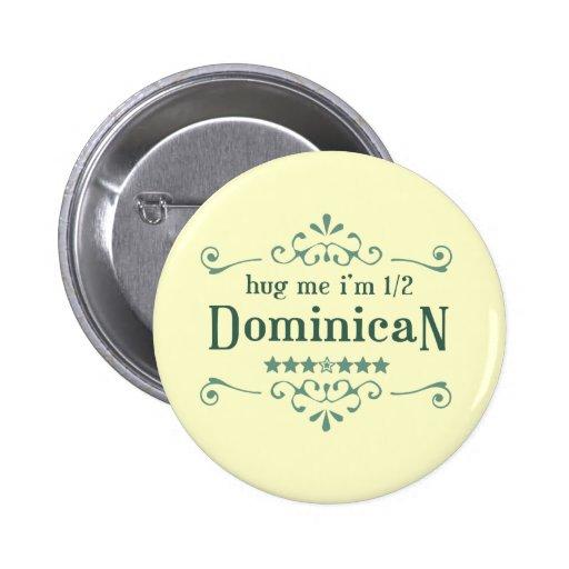 Half Dominican 2 Inch Round Button
