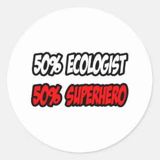 Half Ecologist...Half Superhero Classic Round Sticker