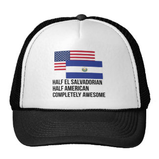 Half El Salvadorian Completely Awesome Trucker Hat