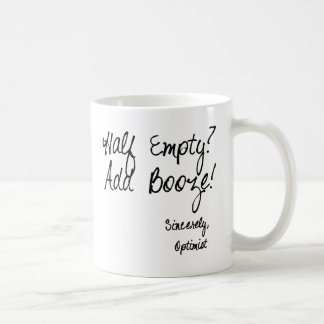 Half Empty?  Add Booze! Coffee Mug