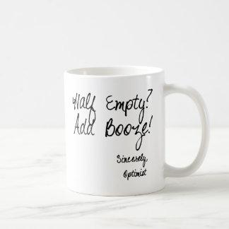 Half Empty?  Add Booze! Coffee Mugs