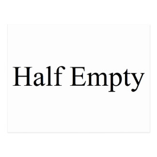 Half empty postcard