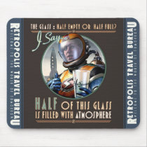 Half Filled With Atmosphere Mouse Pad