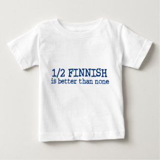 Half Finnish Baby T-Shirt