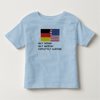 Half German Completely Awesome Toddler T-shirt