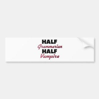 Half Grammarian Half Vampire Car Bumper Sticker