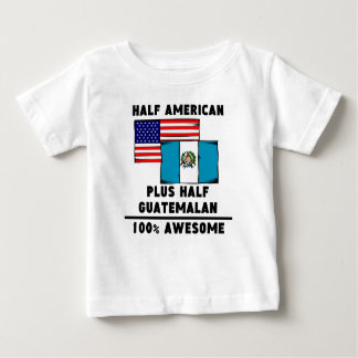 Half Guatemalan 100% Awesome Shirt