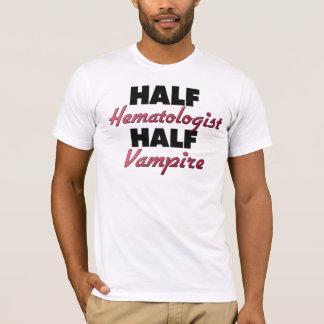 Half Hematologist Half Vampire T-Shirt