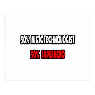 Half Histotechnologist ... Half Superhero Postcard