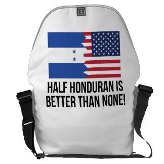 Half Honduran Is Better Than None Messenger Bag