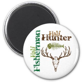Half Hunter. Half Fisherman. 2 Inch Round Magnet