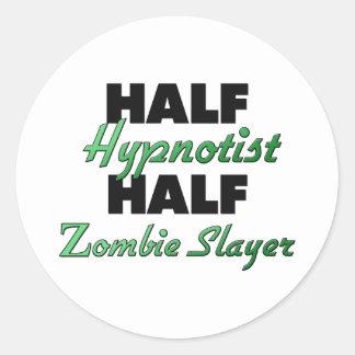Half Hypnotist Half Zombie Slayer Round Stickers