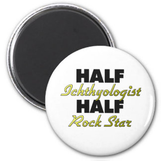Half Ichthyologist Half Rock Star Fridge Magnet