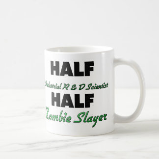 Half Industrial R & D Scientist Half Zombie Slayer Mugs