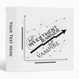 Half Investment Banker, Half Vampire Vinyl Binder