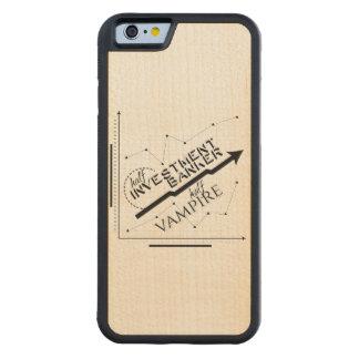 Half Investment Banker, Half Vampire Carved Maple iPhone 6 Bumper Case