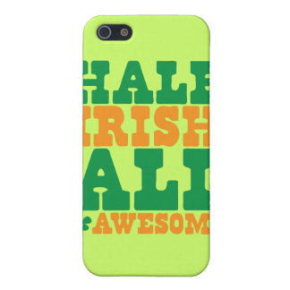 HALF IRISH ALL AWESOME funny St Patrick's day Cover For iPhone SE/5/5s