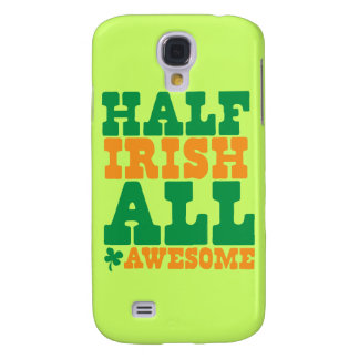 HALF IRISH ALL AWESOME funny St Patrick's day Samsung Galaxy S4 Case