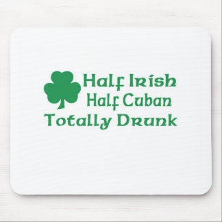 Half Irish Half Cuban Totally Awesome Mouse Pad