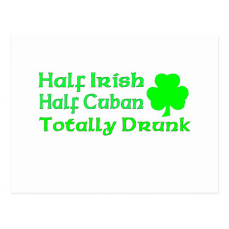 Half Irish Half Cuban Totally Drunk Postcard