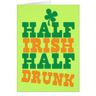 Half Irish Half Drunk Card
