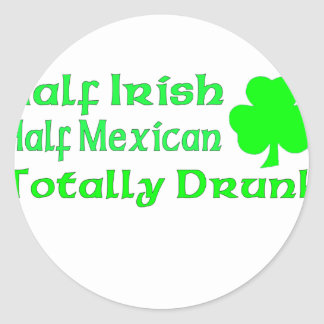 Half Irish Half Mexican Totally Awesome Classic Round Sticker