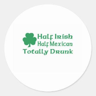 Half Irish Half Mexican Totally Drunk Classic Round Sticker