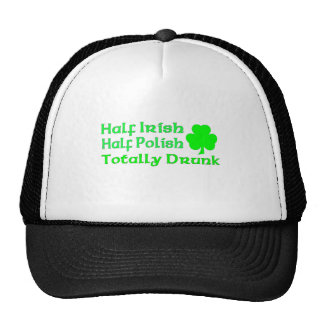 Half Irish Half Polish Totally Drunk Hats