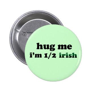 Half Irish Pinback Button