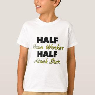 Half Iron Worker Half Rock Star T-Shirt