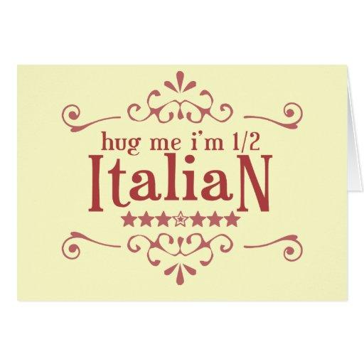 Half Italian Greeting Card