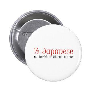 Half Japanese Pinback Button