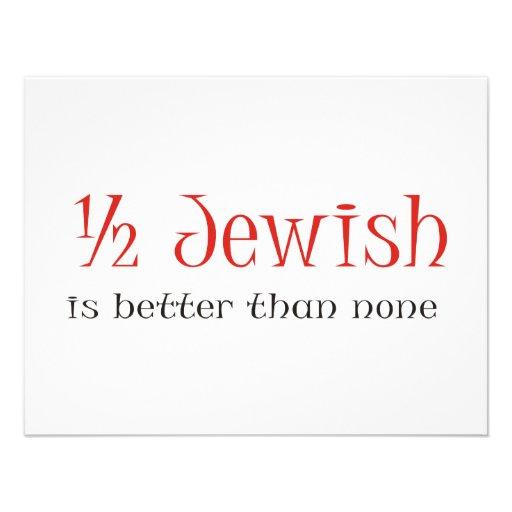 Half Jewish Is Better Than None Invitations