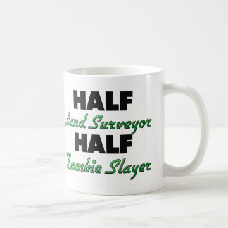 Half Land Surveyor Half Zombie Slayer Coffee Mug