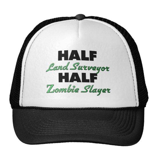 Half Land Surveyor Half Zombie Slayer Trucker Hat