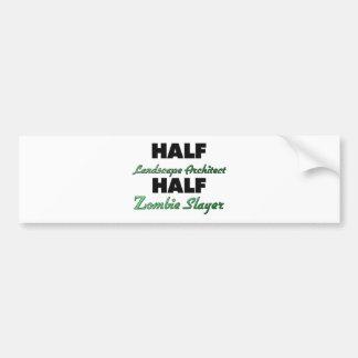 Half Landscape Architect Half Zombie Slayer Car Bumper Sticker