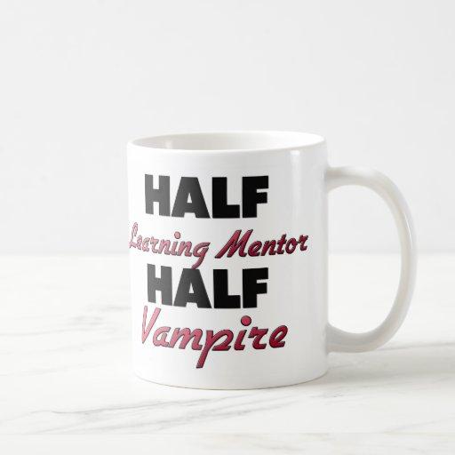 Half Learning Mentor Half Vampire Coffee Mug