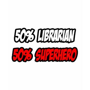 LIBRARIAN = SUPERHERO