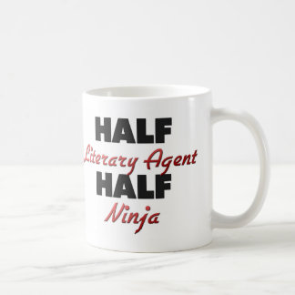 Half Literary Agent Half Ninja Coffee Mug