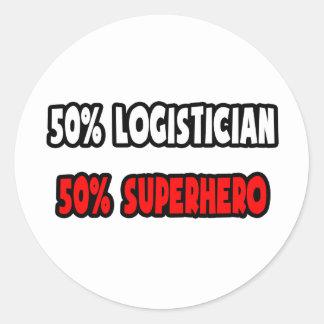 Half Logistician ... Half Superhero Classic Round Sticker