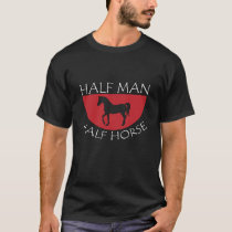 Half Man Half Horse Equestrian Animal Horse T-Shirt