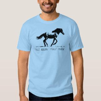 Half Man - Half Horse T Shirt