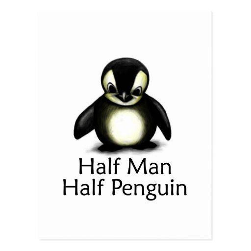 Half Man Half Penguin Post Card