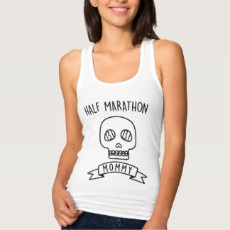 Half Marathon Mommy Skull Tank