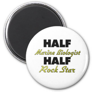 Half Marine Biologist Half Rock Star Magnet