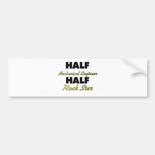 Half Mechanical Engineer Half Rock Star Bumper Sticker