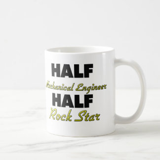 Half Mechanical Engineer Half Rock Star Coffee Mug
