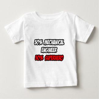 Half Mechanical Engineer...Half Superhero Baby T-Shirt